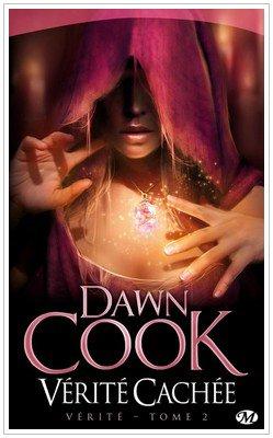 Vérité Saga Tome 1 Vérité première Dawn Cook