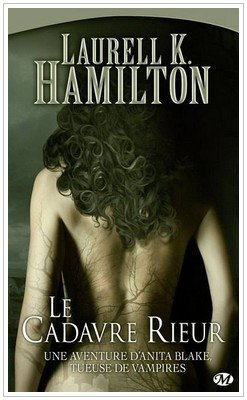 Saga Anita Blake ( Première partie ) Laurell K. Hamilton