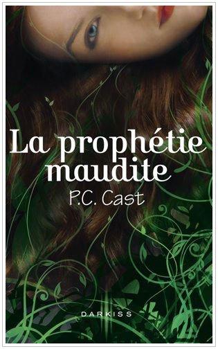 La prophétie Maudite P.C Cast