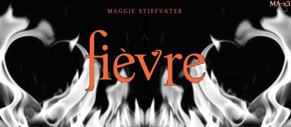 Les loups de Mercy Falls Tome 2 Fièvre Maggie Stiefvater