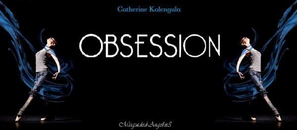 Obsession Catherine Kalengula
