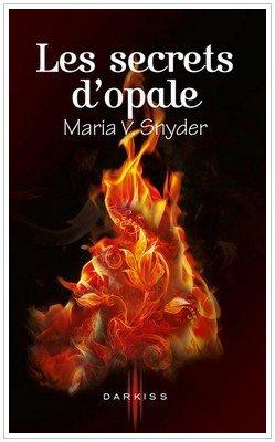 Les portes du secret - 3 - Les secrets d'Opale Maria V. Schnyder