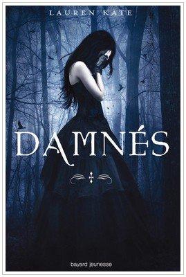 Fallen  - 1 - Damnée Lauren Kate