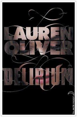 Délirium  Lauren Oliver