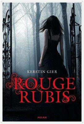 Les veilleurs - 1 - Rouge Rubis Kerstin Gier