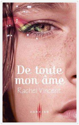 Les voleurs d'âmes Rachel Vincent