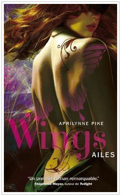 Wings - 1 - Ailes Aprilynne Pike