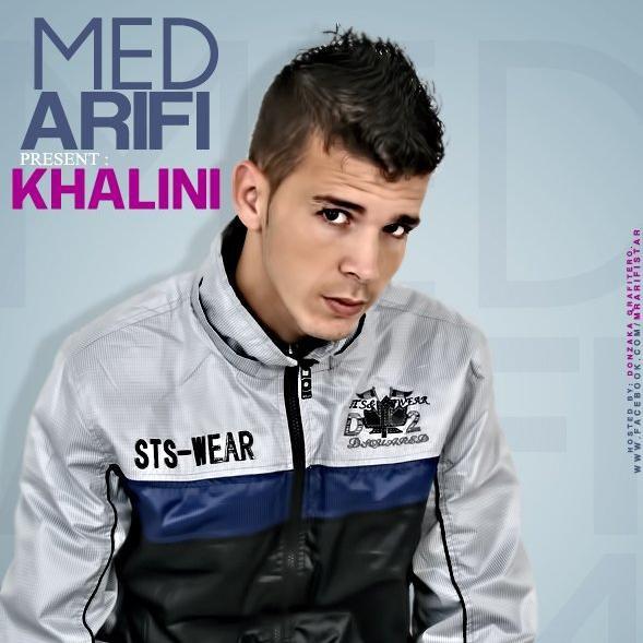 9albi L'ghali / Mr AriFii - KhaLiNi ( www.arifi-tube.skyrock.com ) (2012)