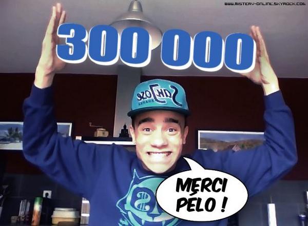 {30Mars.2012} 300 000 fans sur Facebook !