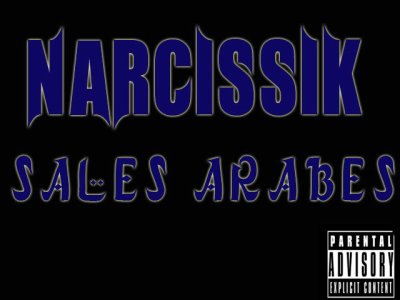 "NARCISSIK - K-stro Trika G.o.l   "" Sales Arabes "" (2011)"
