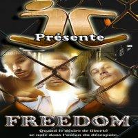 """""""FREEDOM""""                                NOUVEAU SON I.C (2010)"""