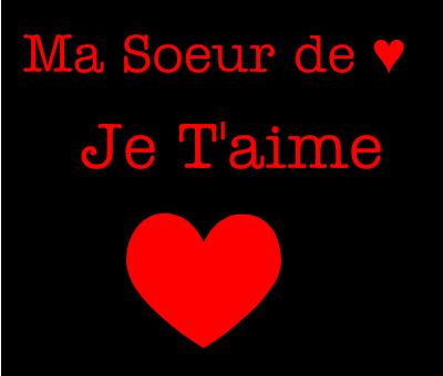 Ma Soeur Damour Je Taime 33 Ma Soeur De Coeur Et Moi