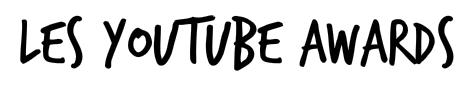 YouTube Awards du Samedi