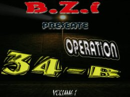 "B.Z.I : Présente la Mix-Tape "" OPERATION 34-B "" Vol 1"