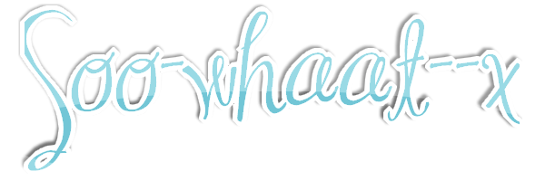 soo-whaat--x