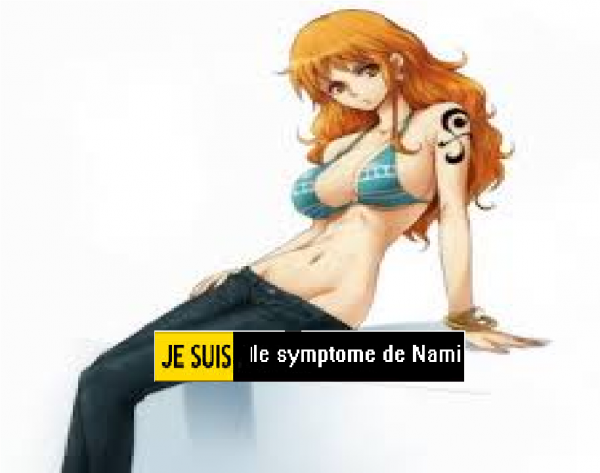 Je suis le symptôme de Nami