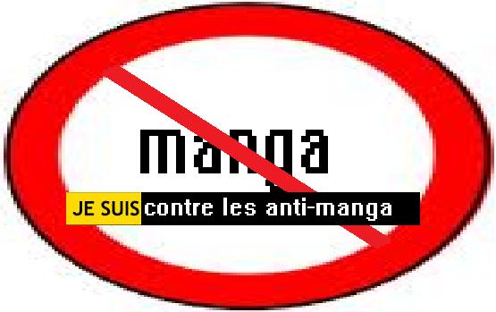 je suis contre les anti manga