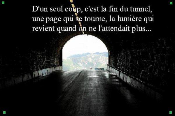 ----------------------=o( Une top lumière au bout du tunnel qui ns éclaires l'univers. )o=-----------------------
