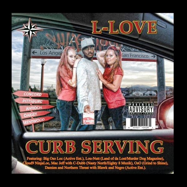 """L-Love """"Curb Serving"""" (Homeboy Rap)"""