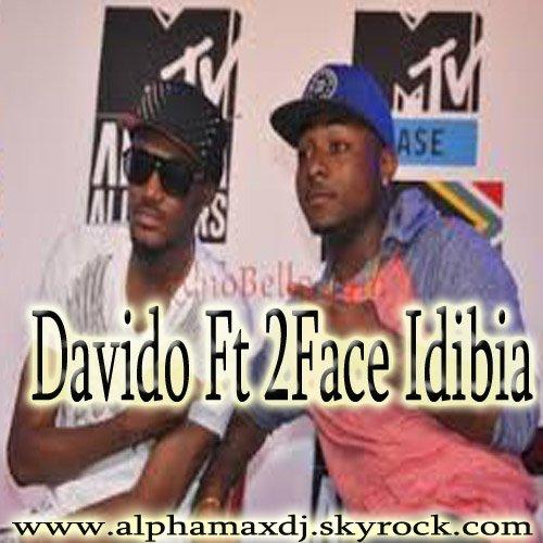 Nouveauté!!! Davido feat 2Face Idibia - All Of You Remix sur www.alphamaxdj.skyrock.com