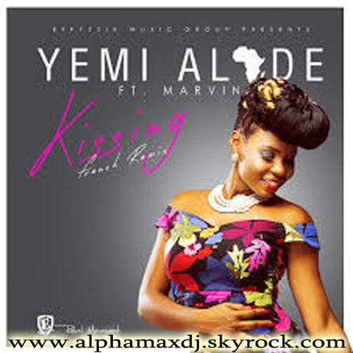 Yemi Alade Feat Marvin - Kissing (French Remix) Exclusivité sur www.alphamaxdj.skyrock.com