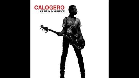 Calogero - Un Jour Au Mauvais Endroit
