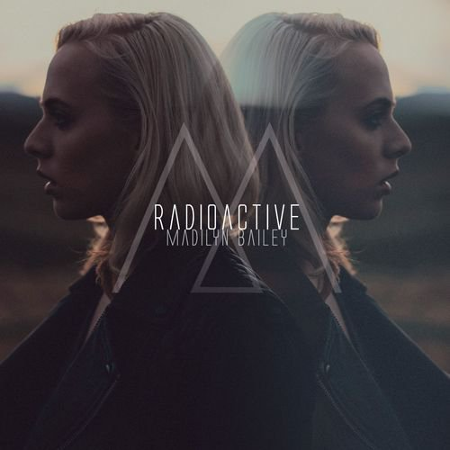 "Madilyn Bailey - ""Radioactive"" [Clip Officiel]"