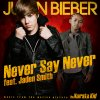 Justin Bieber feat Jaden Smith - Never Say Never (2010)
