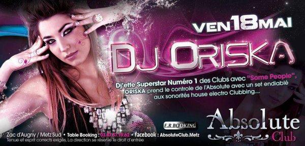 DJ Oriska à l'Absolut Club le 18 mai 2012