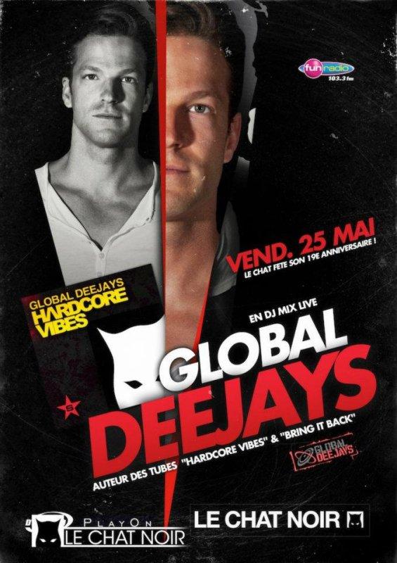 Global Deejays au Chat Noir le 25 mai 2012
