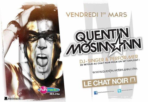 Quentin MOSIMANN au Chat Noir le 1er mars 2013