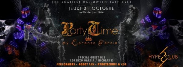Party Time by Lorenzo Garcia au Hype Club METZ le 31 octobre 2013