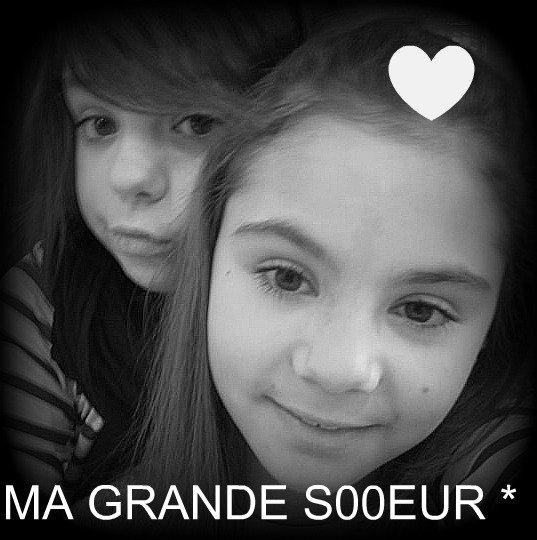 Ma soeur .  ♥