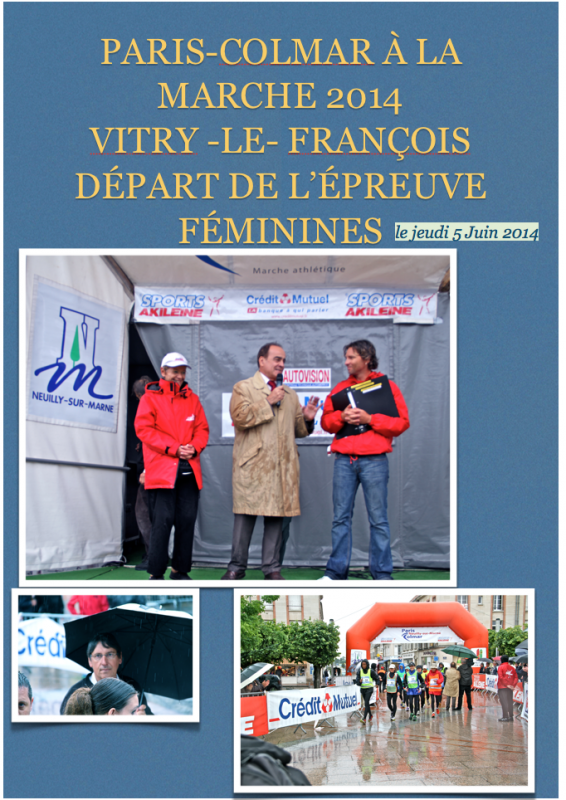 Paris-Colmar à La Marche  2014 (Vitry le François )