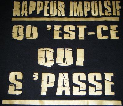 Rappeur1Pulsif On N'A Le Flow Qui Faut Et Qui Font Que Des Gens Nous Dize R1P Nous Nous Kiffont !!!