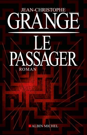 livre: le passager de jean-christophe grangé