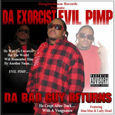 Evil Pimp - Think you got some (2011)