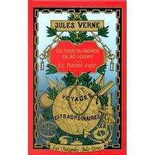 Le tour du monde en 80 jours de Jules Vernes