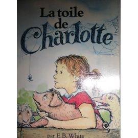 Le toile de Charlotte de E.D White