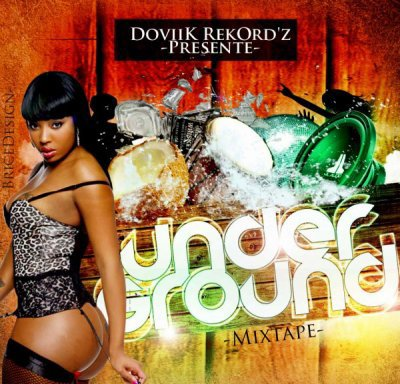 UnderGround MixTape Vol 1 !!!