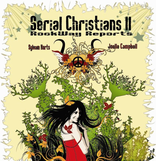 Serial Christians II (2010)