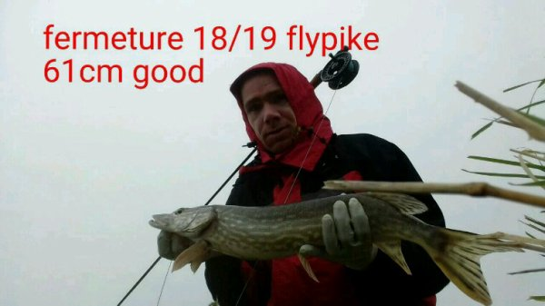 Fermeture 2018/2019 on pike fly