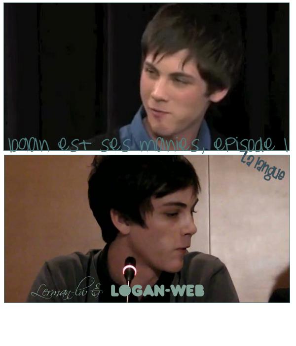 **  Logan et ses manies ;)  * Article en colaboration avec ma lerman girl ♥ **