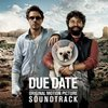 DUE DATE  [Fleet Foxes - Mykonos]