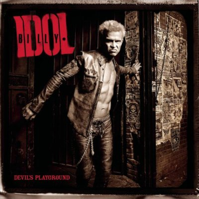 • • • BILLY IDOL • • DEVIL'S PLAYGROUND • ROCK ONE