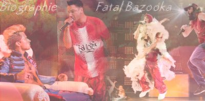 Biographie de Fatal Bazooka