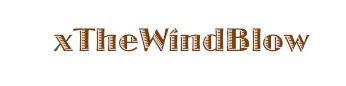 ♫ xTheWindBlows ♫