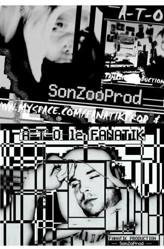 •OK OK « SonZoo_Prod » FANATIK PRODUCTION INDEPENDANT POUR 2008 …VIEN ECOUTER MES SONS ET DIMOI SKE TEN PENSE STP, C EST DES EXTRAI POUR LA MIXTAPE DE 2008 KE JPREPARE (bocoup d'artistes en pleine évolution seront invité ,d'ailleu