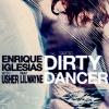 . Découvrez des maintenant la pochette du single d'Enrique Iglesias « Dirty Dancer » .