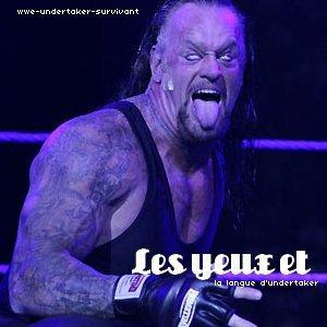 les yeux et la langue d'undertaker